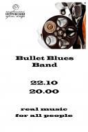 Bullet Blues Band — настоящий блюз